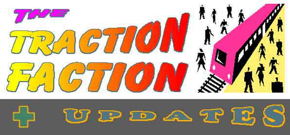 THE TRACTION FACTION & UPDATES