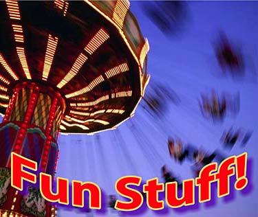 Fun Stuff!