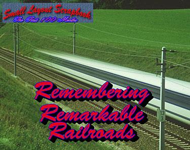 REMARKABLE RAILROADS