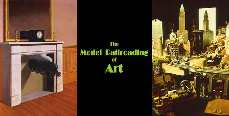 The Model Railroading of Art